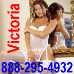 Phonesex with Victoria - 888-295-4932